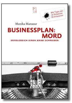 Businessplan: Mord - erfolgreich einen Krimi schreiben