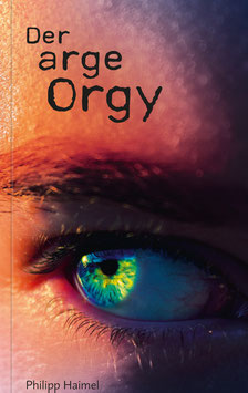 Der arge Orgy