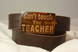 Don't touch the teacher