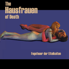 The Hausfrauen of Death - Fegefeuer der Eitelkeiten - LP 2021 - AR 041
