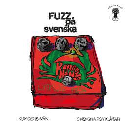 Kungens Män - Fuzz på Svenska - DLP 2018 - AR 027
