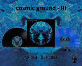 Cosmic Ground - III - AR 014 - 2016