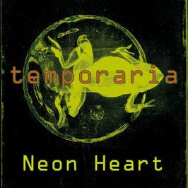 Neon Heart - temporaria - LP 2021 - AR 042
