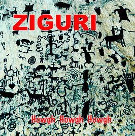 Ziguri - Howgh, Howgh, Howgh - LP 2020 - AR 036