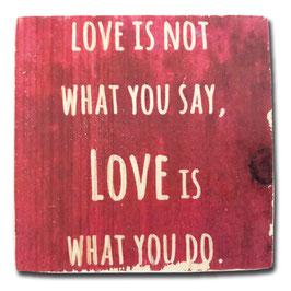 Love is not...