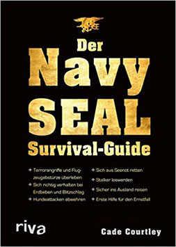Der Navy Seal Survival-Guide