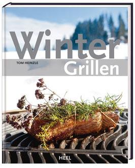 """Grillbuch """"Wintergrillen"""" von Tom Heinzle"""