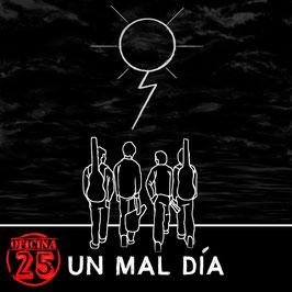"EP debut ""UN MAL DÍA"""