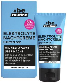 #be routine Elektrolyte Nachtcreme