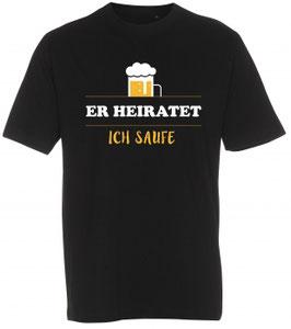 Er heiratet Bier T-Shirt schwarz