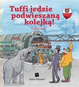 Tuffis Schwebebahn-Fahrt – Das gibt's nur einmal! (Polnisch)