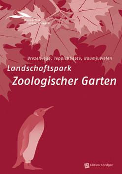Wuppertals grüne Anlagen Band 5: Landschaftspark Zoologischer Garten