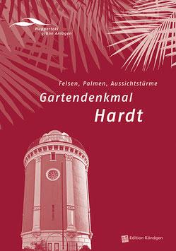 Wuppertals grüne Anlagen Band 4: Gartendenkmal Hardt