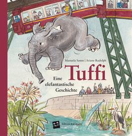 Tuffi – Eine elefantastische Geschichte