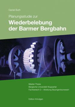 Planungsstudie zur Wiederbelebung der Barmer Bergbahn
