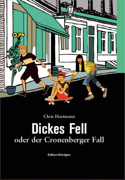 Dickes Fell oder der Cronenberger Fall - Hardcover