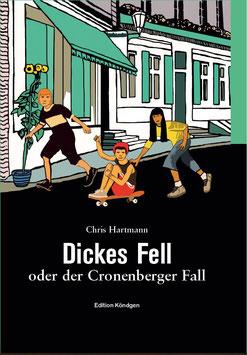 Dickes Fell oder der Cronenberger Fall - kartoniert