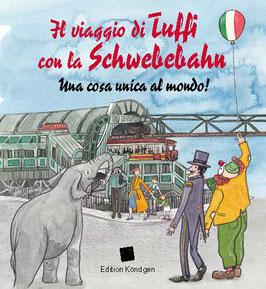 Il viaggio di Tuffi con la Schwebebahn – Una cos unica al mondo! (Italienisch)
