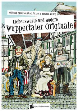 Liebenswerte und andere Wuppertaler Originale