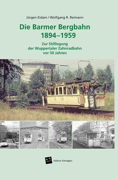 Die Barmer Bergbahn 1894–1959
