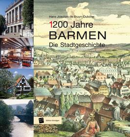 (1)200 Jahre Barmen – Die Stadtgeschichte
