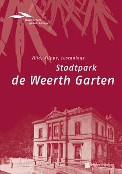 Band 7: Stadtpark De Weerth Garten