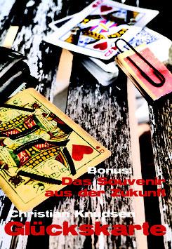 Glückskarte & Das Souvenir aus der Zukunft