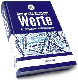 Das große Buch der Werte - Enzyklopädie der Wertvorstellungen (Hardcover, Ausgabe 2018)