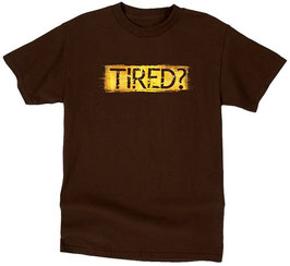 Tired ?