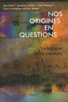 Nos origines en questions