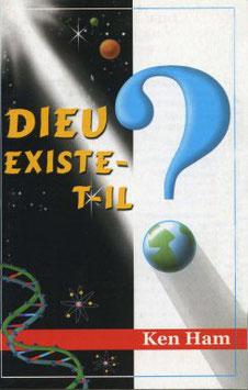 Dieu existe-il ?