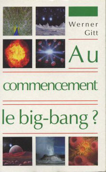 Au commencement le big-bang ?