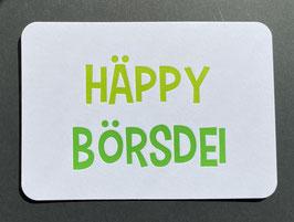 """Art. 20.012 / """"Häppy Börsdei"""""""