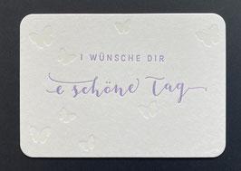 """Art. 17.005 / """"i wünsche dir e schöne Tag"""""""