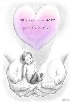 Du bist von Gott geliebt ...