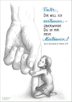 Vater, dir will ich vertrauen ...
