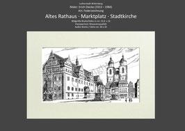 Lutherstadt Wittenberg Altes-Rathaus ∙ Stadtkirche ∙ Marktplatz