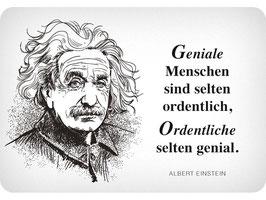 Geniale Menschen sind selten ordentlich Albert Einstein KH0123