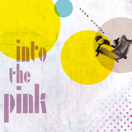 Into the Pink (CD)