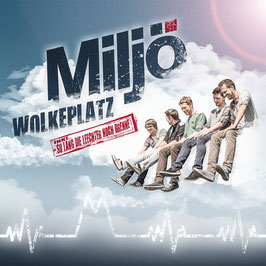 "Maxi ""WOLKEPLATZ"" (2016)"