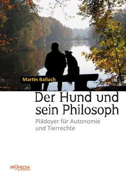 Der Hund und sein Philosoph  |DDr. Martin Balluch