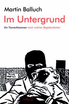 Im Untergrund |DDr. Martin Balluch