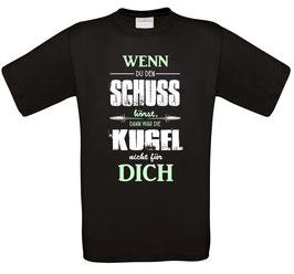 """Classics Shirt """"Schuss gehört?"""""""