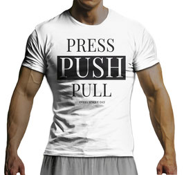 GymTONIX® Herren Motivation T-Shirt mit Press Push Pull Print