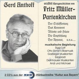 Gerd Anthoff erzählt Kurzgeschichten von Fritz Müller Partenkirchen