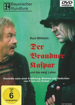 Kurt Wilhelm:   DVD      Der Brandner Kaspar und das ewig' Leben