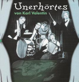 Unerhörtes von Karl Valentin