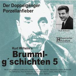 Brumml G'schichten  5     Der Doppelgänger  /  Porzellanfieber