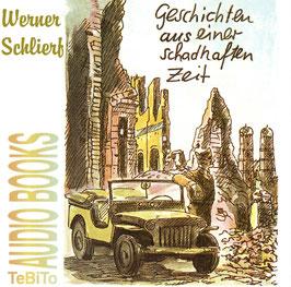Werner Schlierf:  Geschichten aus einer schadhaften Zeit