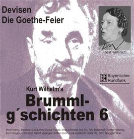 Brumml G'schichten  6  Devisen / Die Goethe-Feier